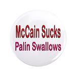 """McCain Sucks 3.5"""" Button (100 pack)"""