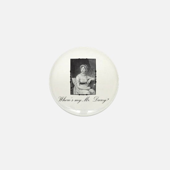 Where's my Mr. Darcy? Mini Button