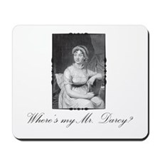 Where's my Mr. Darcy? Mousepad