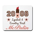 Lipstick Country First McPalin Mousepad