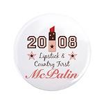 "Lipstick Country First McPalin 3.5"" Button 10"