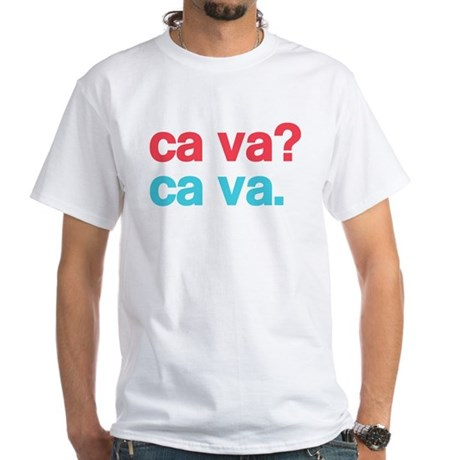 Ca Va Big T-Shirt