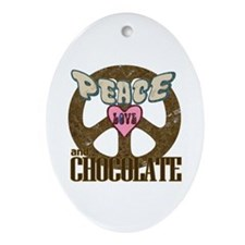 Peace Love and Chocolate Oval Ornament