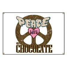 Peace Love and Chocolate Banner