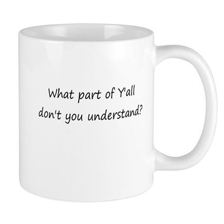 What Part of Y'all Mug