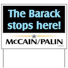 Barack Stops Here Yard Sign