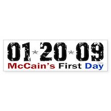 McCain's First Day 1.20.09 Bumper Bumper Sticker