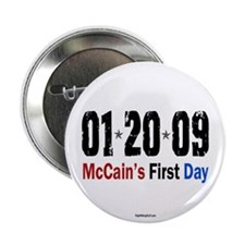 """McCain's First Day 1.20.09 2.25"""" Button (100 pack)"""