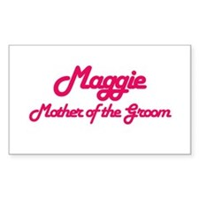 Maggie - Mother of the Groom Rectangle Decal