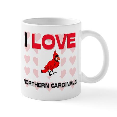 I Love Northern Cardinals Mug