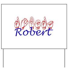 Robert-Red/blue Yard Sign