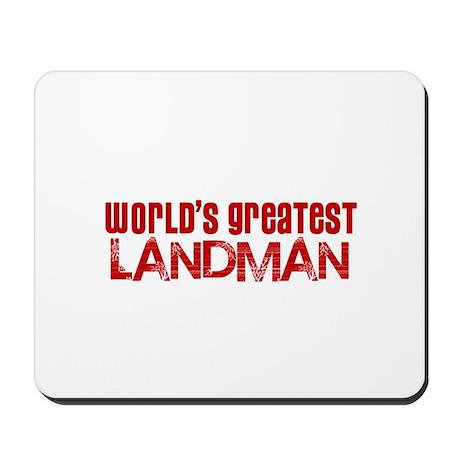 World's Greatest Landman Mousepad