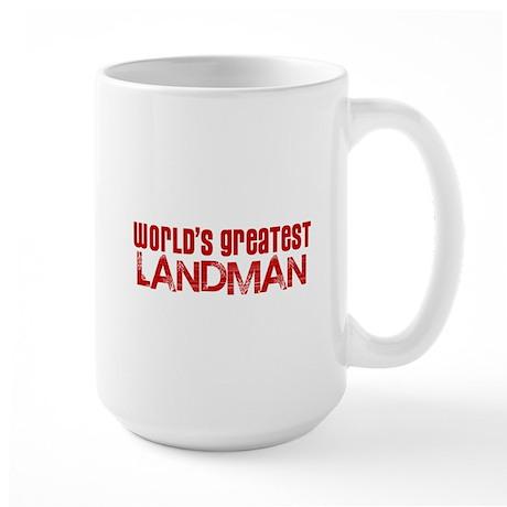 World's Greatest Landman Large Mug