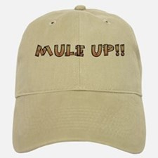 Mule Up !! Baseball Baseball Cap