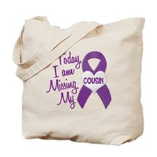 Missing My Cousin 1 PURPLE Tote Bag