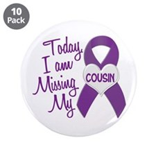 """Missing My Cousin 1 PURPLE 3.5"""" Button (10 pack)"""