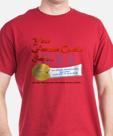 Funny Fortune Cookie Your Evil T-Shirt