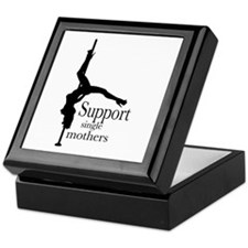 I Support Single Mothers. Keepsake Box