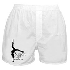 I Support Single Mothers. Boxer Shorts