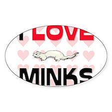 I Love Minks Oval Decal
