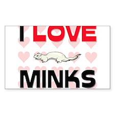 I Love Minks Rectangle Decal