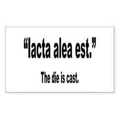 Latin Die is Cast Quote Rectangle Sticker 10 pk)
