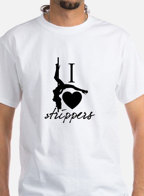 I Love Strippers! Shirt