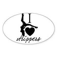 I Love Strippers! Oval Decal