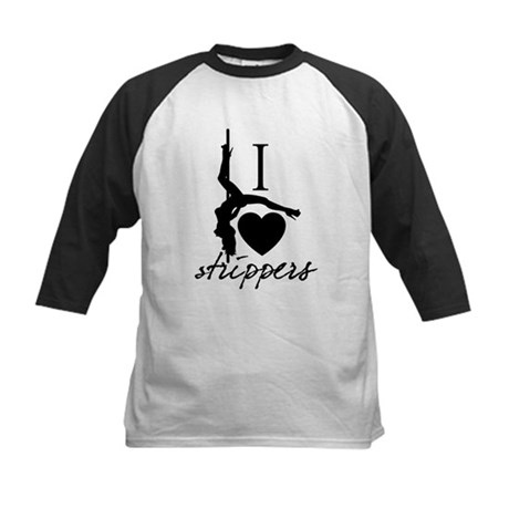 I Love Strippers! Kids Baseball Jersey