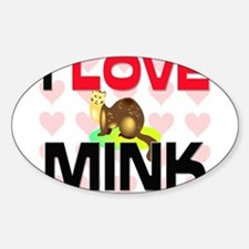 I Love Mink Oval Decal