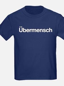 ubermensch T