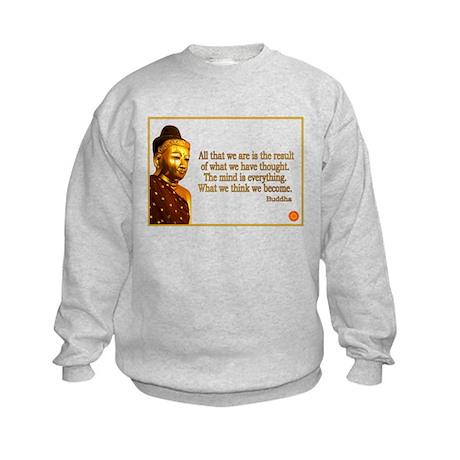 Buddha Buddhism Quotes Kids Sweatshirt