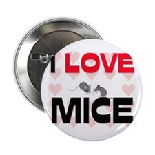 """I Love Mice 2.25"""" Button (10 pack)"""
