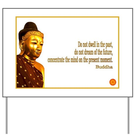 Buddha Buddhism Quotes Yard Sign