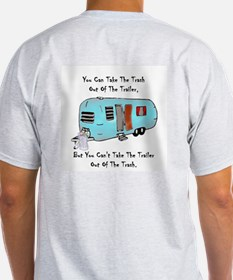 Take The Trash Out Of The Trailer Ash Grey T-Shirt
