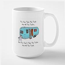 Take The Trash Out Of The Trailer Mug