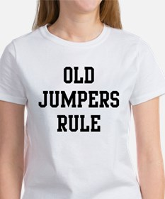 Old Jumpers Rule Women's T-Shirt
