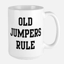 Old Jumpers Rule Large Mug