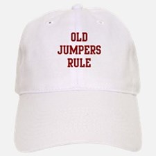 Old Jumpers Rule Baseball Baseball Cap