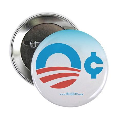 "Obama Zero Cents 2.25"" Button"