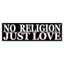 Cool No Religion Love Bumper Bumper Sticker