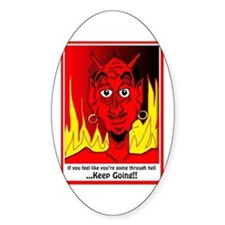 Going Through Hell? Oval Decal