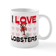 I Love Lobsters Mug