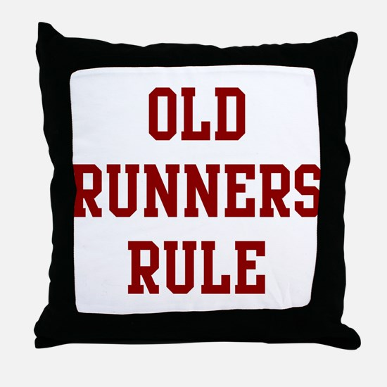 Old Runners Rule Throw Pillow