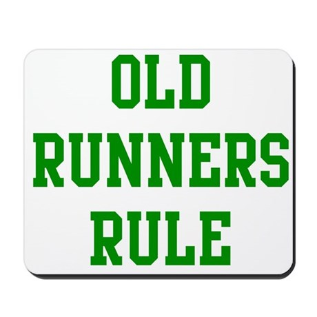 Old Runners Rule Mousepad
