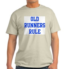 Old Runners Rule T-Shirt