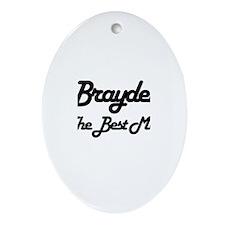 Brayden - The Best Man Oval Ornament