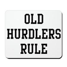 Old Hurdlers Rule Mousepad