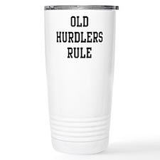 Old Hurdlers Rule Travel Mug