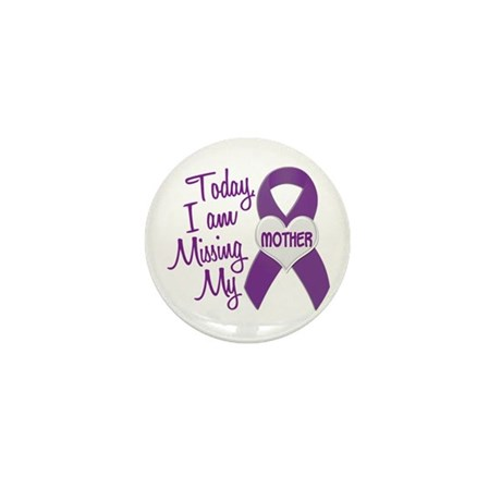 Missing My Mother 1 PURPLE Mini Button